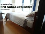 A Review Of My First AirBnB Experience (And Some Tips!)