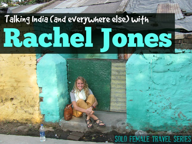 Rachel Jones, the personality behind the blog Hippie In Heels, gives us a taste of Indian life.