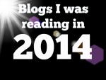 Blogs I Was Reading In 2014