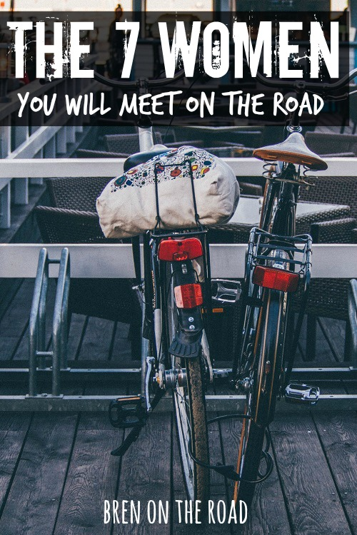 The good ones, the crazy ones, the beautiful ones - you'll meet them all on the road. Which ones have you met?