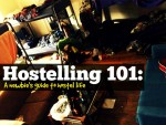 Hostelling 101: A Newbie's Guide To Hostel Life