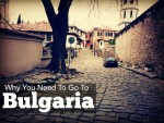 Why You Need To Go To Bulgaria