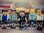 Solving The Quarter-Life Crisis