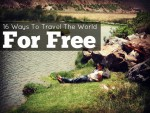 16 Ways To Travel The World For Free (Yes, Really)