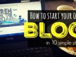 How To Start Your Own Blog (In 10 Simple Steps)