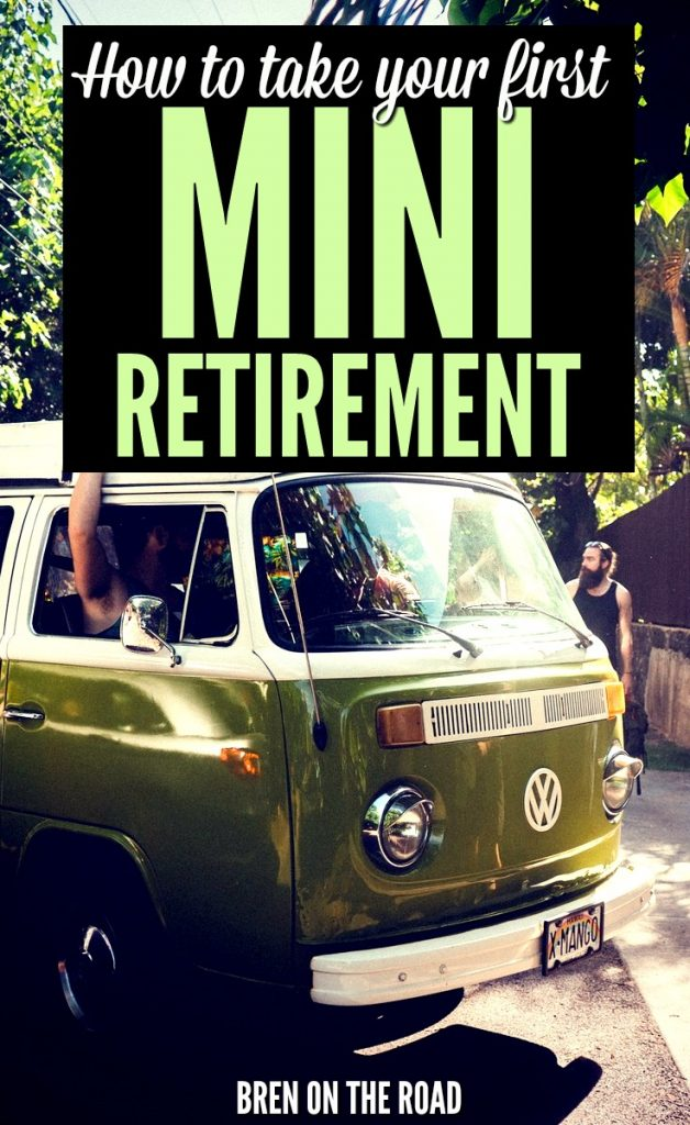 Ready for retirement? You don't need to wait until your sixties. Enjoy retirement in your twenties, thirties and forties with the rise of the Mini Retirement. It's here to stay! Click the pic above to learn more.