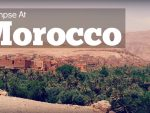 A Glimpse At Morocco