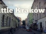 Big Trouble In Little Kraków