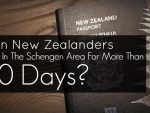 Can New Zealanders Stay In The Schengen Area For More Than 90 Days?