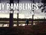 Tiny Ramblings From Around The World (Part II)
