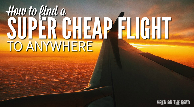 How To Find A Super Cheap Flight