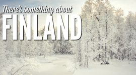 There's Something About Finland...