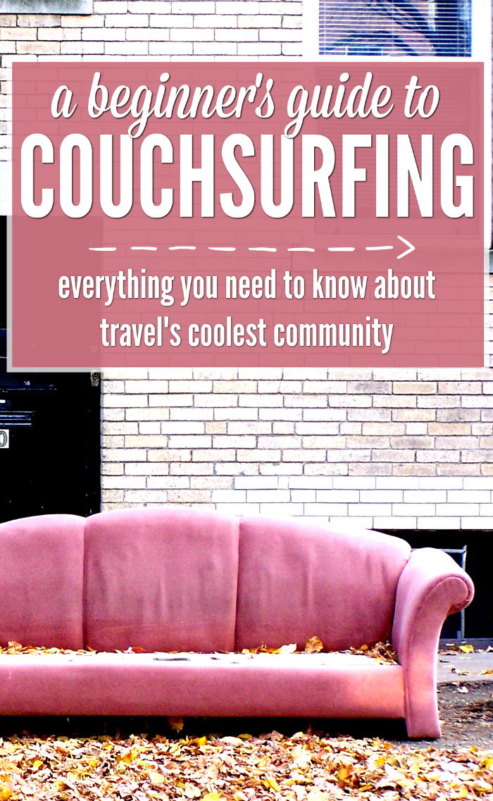 What is Couchsurfing? Get free accommodation, travel advice, events and travel buddies with backpacking's coolest community. Bren tells you everything you need to know.